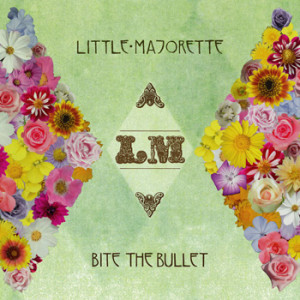 Little Majorette / Bite The Bullet